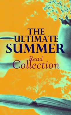 The Ultimate Summer Read Collection E-Book Download
