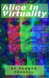 Alice In Virtuality book summary, reviews and download