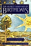 The Secret Language of Birthdays book summary, reviews and download