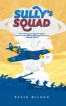 Sully's Squad book summary, reviews and downlod