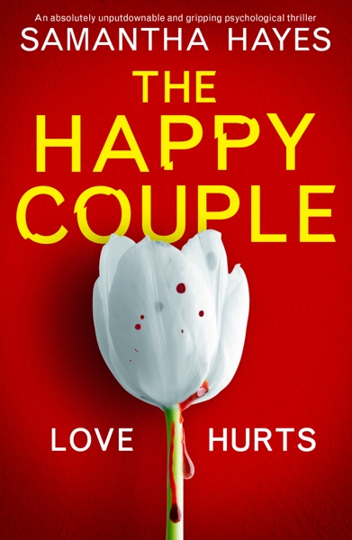 The Happy Couple by Samantha Hayes Book Summary, Reviews and E-Book Download