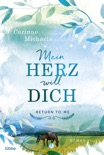 RETURN TO ME -Mein Herz will dich book summary, reviews and downlod