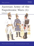 Austrian Army of the Napoleonic Wars (1) book summary, reviews and download