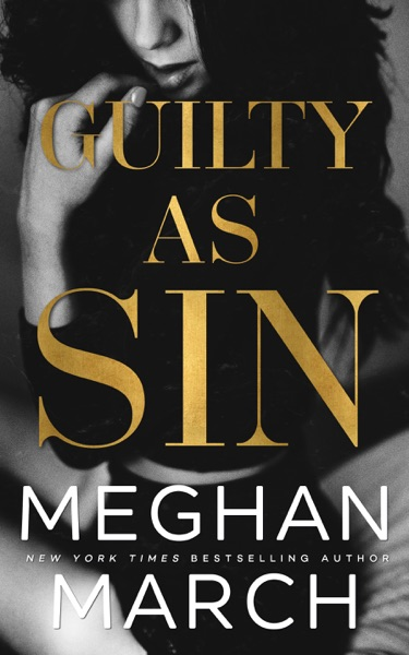 Guilty as Sin by Meghan March Book Summary, Reviews and E-Book Download