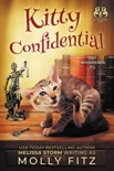 Kitty Confidential: A Hilarious Cozy Mystery with One Very Entitled Cat Detective book summary, reviews and download