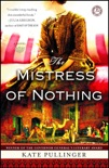 The Mistress of Nothing book summary, reviews and download