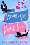 Wrong Text, Right Love book summary, reviews and download