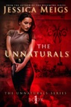 The Unnaturals book summary, reviews and download