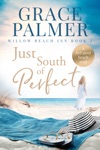 Just South of Perfect