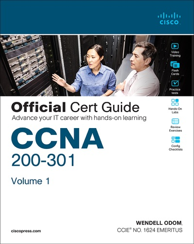 CCNA 200-301 Official Cert Guide, Volume 1 by Wendell Odom Book Summary, Reviews and E-Book Download