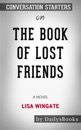 The Book of Lost Friends: A Novel by Lisa Wingate: Conversation Starters