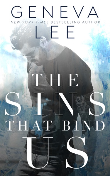 The Sins That Bind Us by Geneva Lee Book Summary, Reviews and E-Book Download