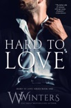 Hard to Love book summary, reviews and download