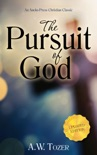 The Pursuit of God book summary, reviews and download