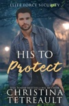 His To Protect book summary, reviews and downlod