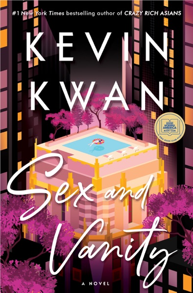 Sex and Vanity by Kevin Kwan Book Summary, Reviews and E-Book Download