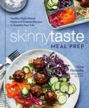 Skinnytaste Meal Prep book summary, reviews and download