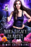 Wolf Legacy Quartet book summary, reviews and downlod