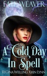 A Cold Day in Spell book summary, reviews and download