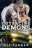 Outracing Demons book summary, reviews and downlod