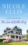 The Inn at Willa Bay book summary, reviews and download