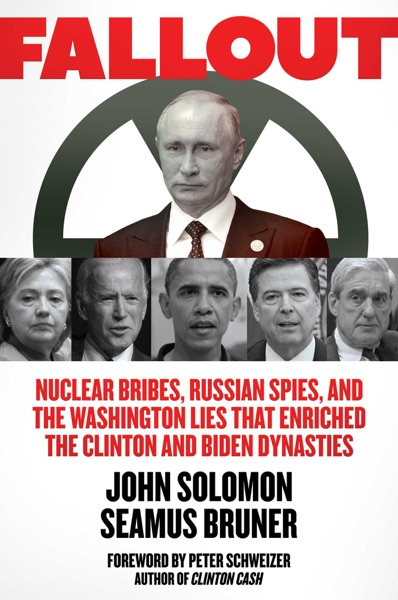 Fallout by John Solomon & Seamus Bruner Book Summary, Reviews and E-Book Download