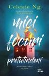 Mici Focuri Pretutindeni book summary, reviews and downlod