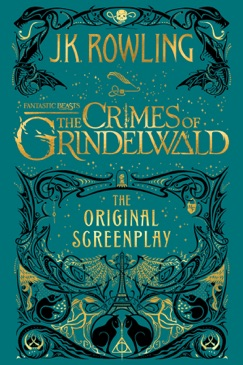 Fantastic Beasts: The Crimes of Grindelwald - The Original Screenplay E-Book Download
