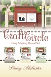 Craft Circle Cozy Mystery Boxed Set: Books 1 - 3 e-book