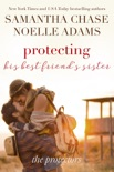 Protecting His Best Friend's Sister book summary, reviews and downlod