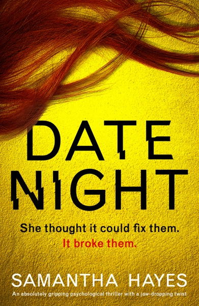 Date Night by Samantha Hayes Book Summary, Reviews and E-Book Download