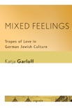 Mixed Feelings book summary, reviews and download