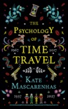 The Psychology of Time Travel book summary, reviews and download