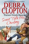Sweet Talk Me, Cowboy Enhanced Edition book summary, reviews and downlod