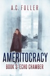 Ameritocracy: Echo Chamber book summary, reviews and downlod