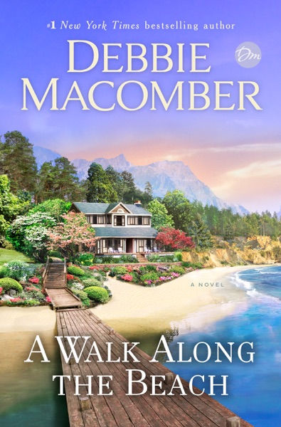 A Walk Along the Beach by Debbie Macomber Book Summary, Reviews and E-Book Download