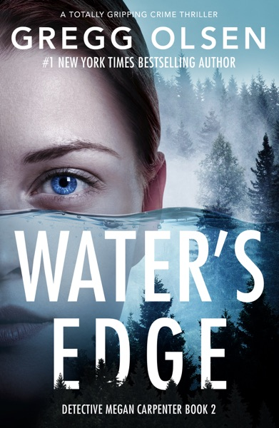 Water's Edge by Gregg Olsen Book Summary, Reviews and E-Book Download