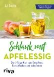 Schlank mit Apfelessig book summary, reviews and downlod