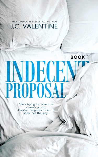 Indecent Proposal by J.C. Valentine Book Summary, Reviews and E-Book Download