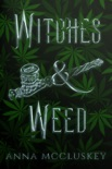Witches and Weed book summary, reviews and downlod