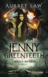Jenny Greenteeth book summary, reviews and downlod