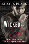 Wicked as Sin (One-Mile & Brea, Part One) book summary, reviews and downlod