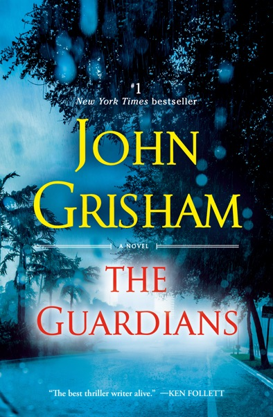 The Guardians by John Grisham Book Summary, Reviews and E-Book Download