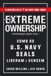 Extreme Ownership – Responsabilização Total book summary, reviews and downlod