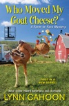 Who Moved My Goat Cheese? book summary, reviews and downlod