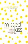 Missed Kiss