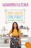 Mama fericita, copil fericit book summary, reviews and downlod