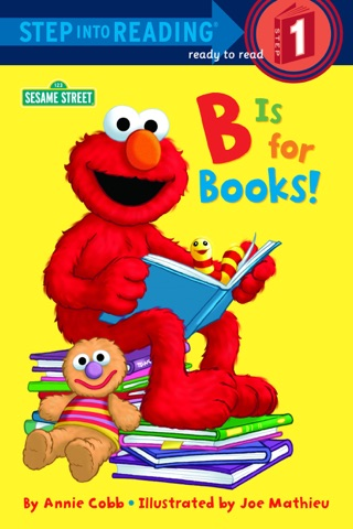 B is for Books! (Sesame Street) by Penguin Random House LLC book summary, reviews and downlod