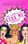 The Complete Kiss Me Series book summary, reviews and downlod