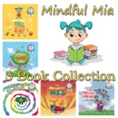 Mindful Mia - 5 Book Collection book summary, reviews and download